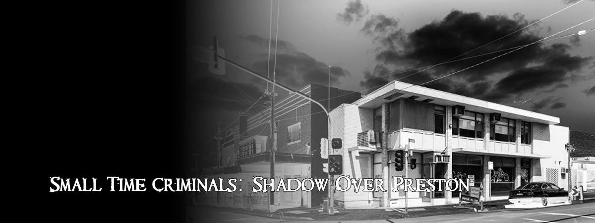 Shadow Over Preston
